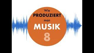 Wie produziert man Musik #8 Der Bass