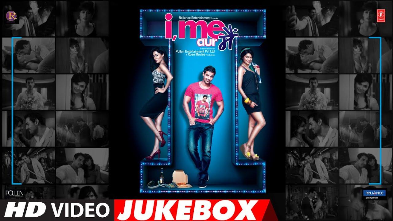 I Me Aur Main | Video Jukebox | John Abraham | Chitrangda Singh | Prachi Desai
