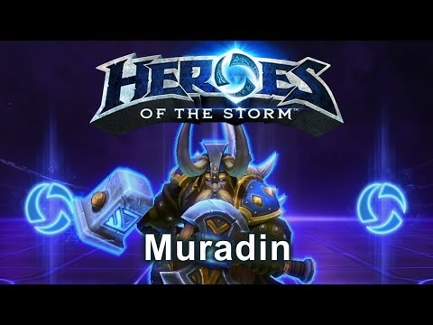 Heroes of the Storm - Muradin (Gameplay)