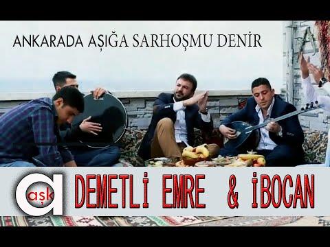 Ankarada Aşığa Sarhoş Mu Denir - Demetli Emre \u0026 İbocan