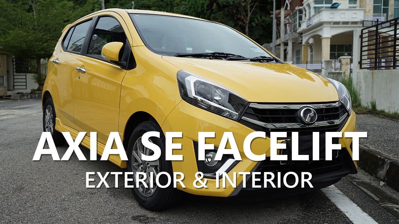 Perodua Axia SE Facelift 2017 Interior & Exterior Walk-around