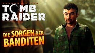 Shadow of the Tomb Raider #016 | Die Sorgen der Banditen | Gameplay German Deutsch thumbnail