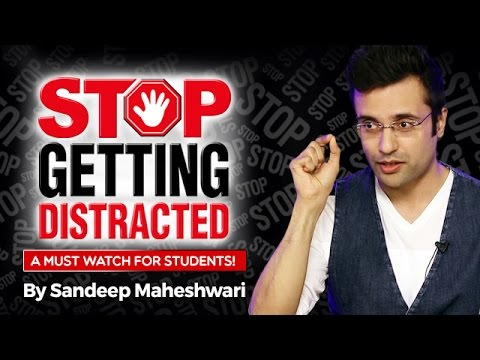 Stop Getting Distracted - By Sandeep Maheshwari I Hindi I Av