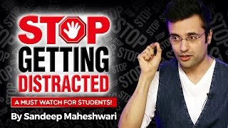 stop getting distracted by sandeep maheshwari i hindi i avoid distractions and stay focused