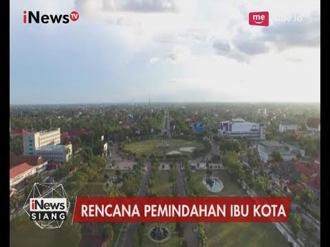 Pemandangan Kota Palangkaraya yang Direncanakan Menjadi Ibukota Baru - iNews Siang 08/07