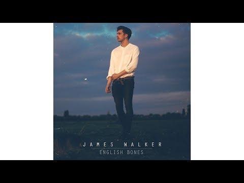 James Walker - English Bones (Full Album Stream)