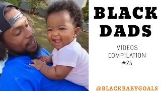 BLACK DADS Videos Compilation #25 | Black Baby Goals