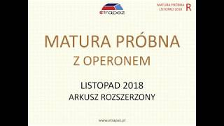 Matura próbna z matematyki z OPERONEM. Poziom ROZSZERZONY. Listopad 2018