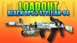 Loadout - Black Ops 2 Style AN-94 Grenade Launcher | Battlefield 4 Assault Rifle Gameplay