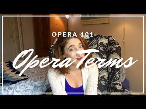 5 Opera Terms | Opera 101