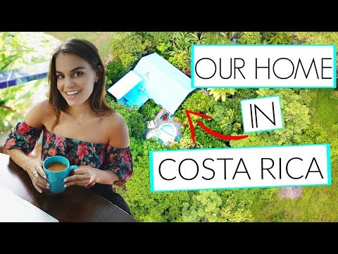 COSTA RICA HOUSE TOUR!
