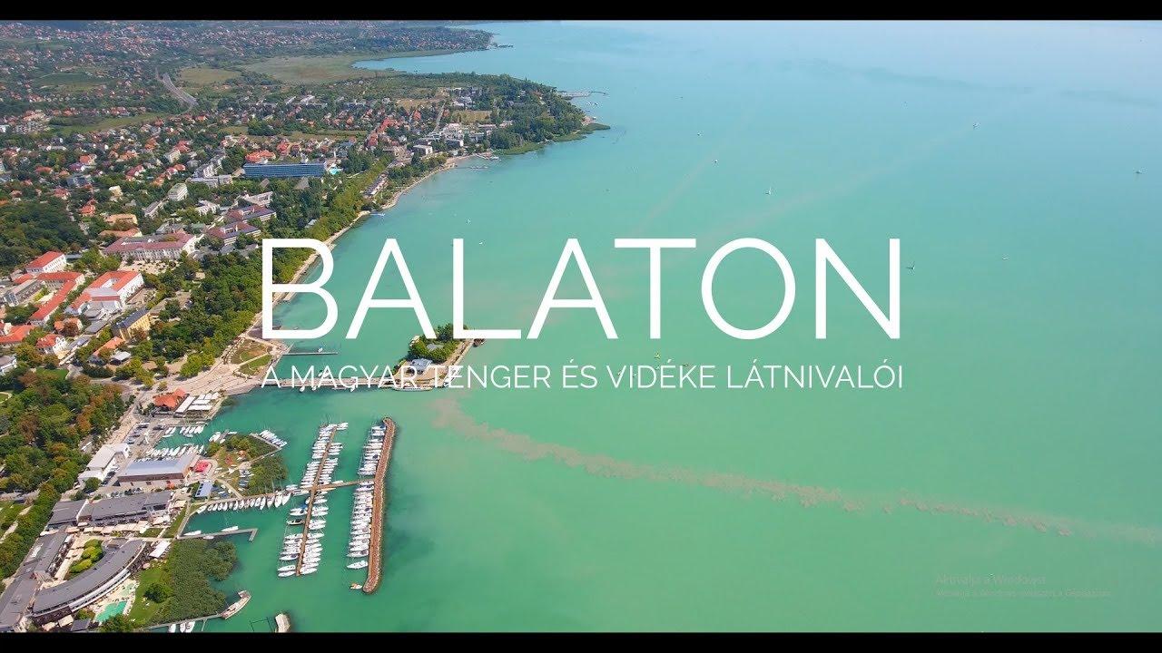 BALATON - a magyar tenger és vidéke látnivalói