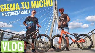 Siema Tu Michu na Street-Trialu | EP2