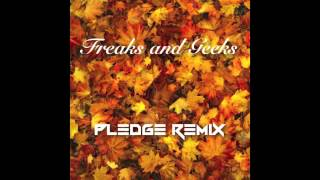 Childish Gambino - Freaks and Geeks (Pledge DUBSTEP Remix) [FREE DOWNLOAD]