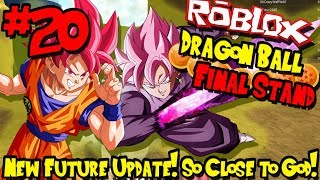 NEW FUTURE UPDATE! SO CLOSE TO SUPER SAIYAN GOD! | Roblox: Dragon Ball Final Stand - Episode 20