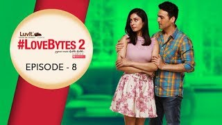 #LoveBytes Season 2 - Episode 8 - The Proposal