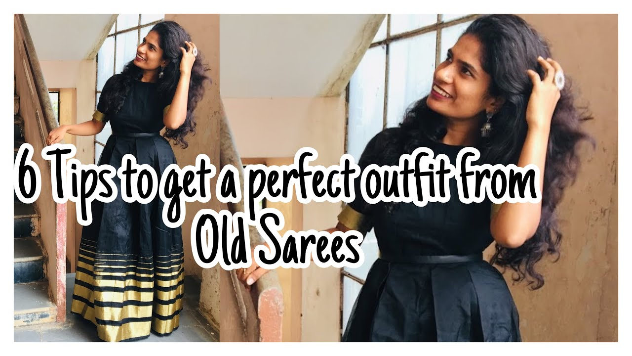 6 Tips To Get a Perfect Dress from Old Sarees | nayalooks | Navya Varma