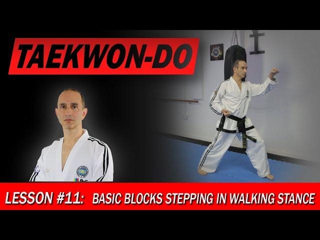 Basic blocks stepping in Walking Stance - Taekwon-Do Lesson #11