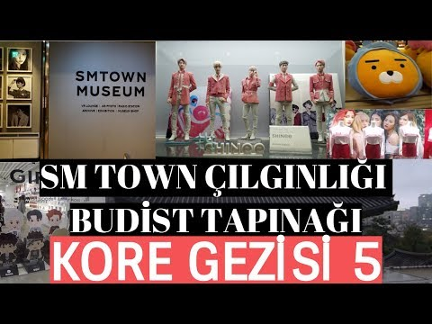 Kore Gezisi 5 - SM Town Çılgınlığı...