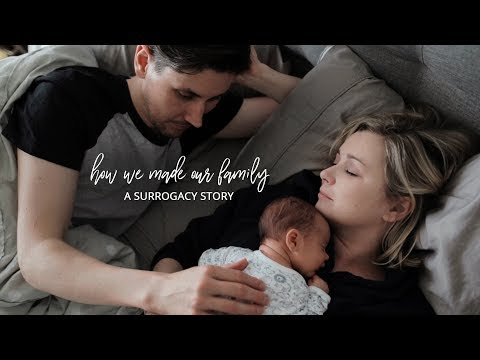How We Made Our Family | A Surrogacy Story