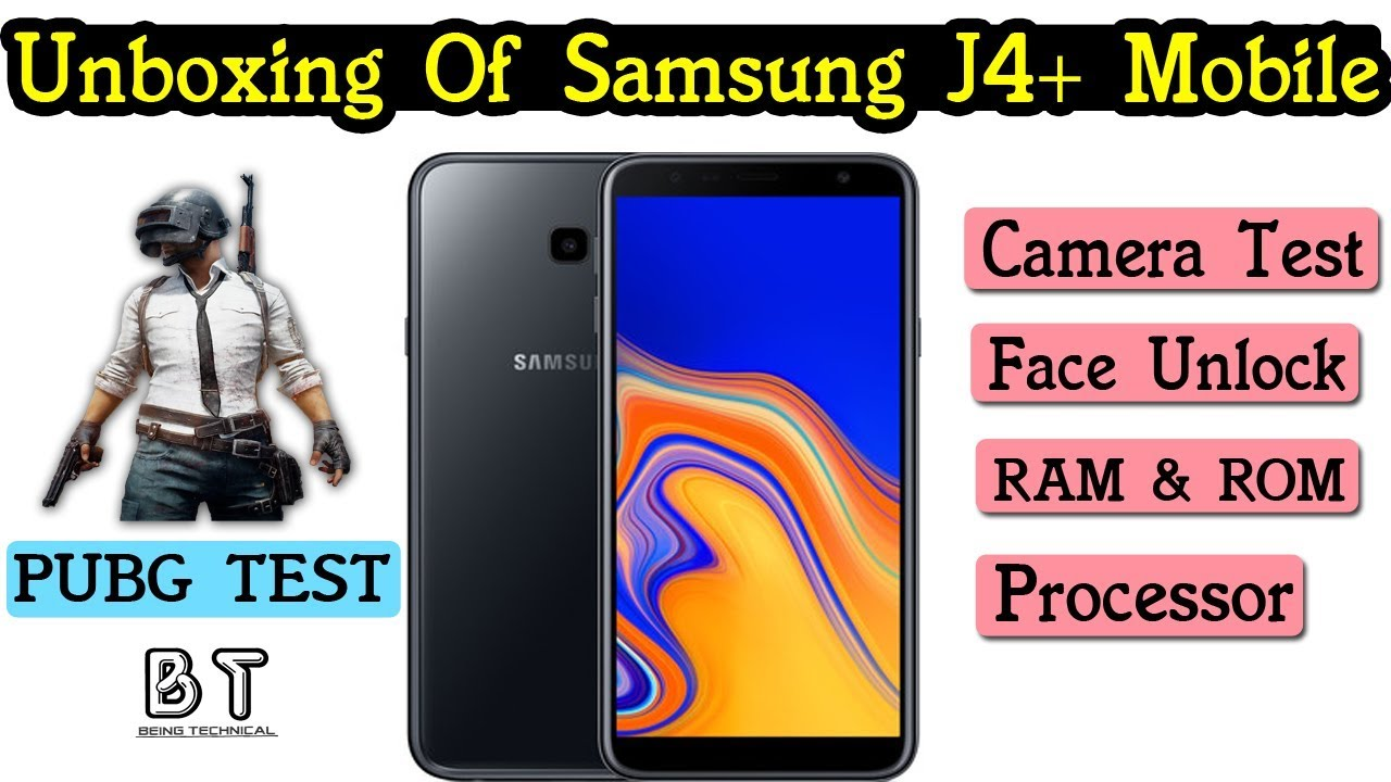 Samsung Galaxy J4 Plus Unboxing & Reviews In Hindi , Pubg Test , By  BeingTechnical