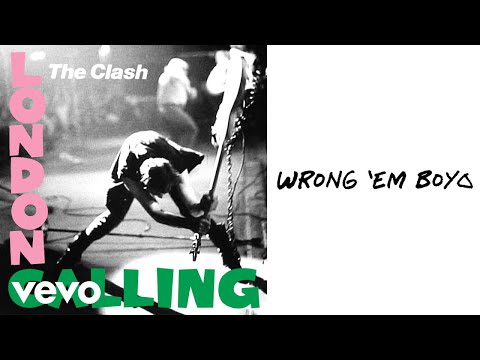 The Clash - Wrong 'Em Boyo (Official Audio)