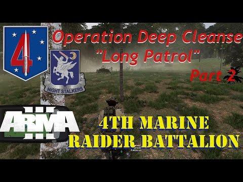 4th Marine Raider Battalion, Op Deep Cleanse, Long Patrol Pt 2