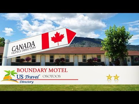 Boundary Motel - Osoyoos Hotels, Canada