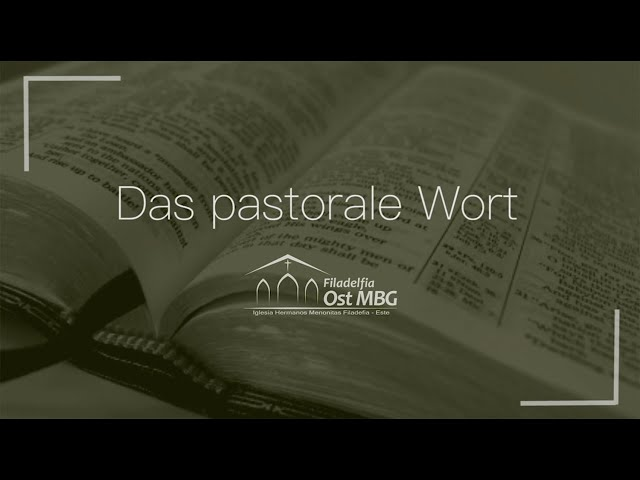 Das pastorale Wort - Oktober [Heinz Dieter Giesbrecht]