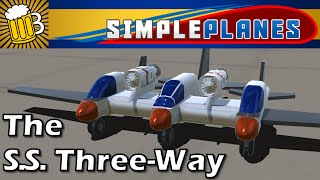 SimplePlanes Gameplay and Review - THE S.S. THREE-WAY (SimplePlanes Game on PC / Steam)