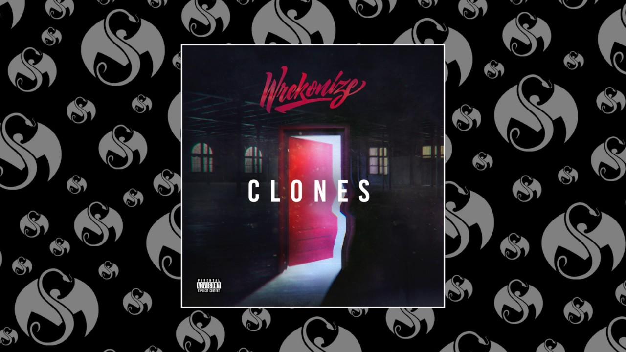 Wrekonize - Clones