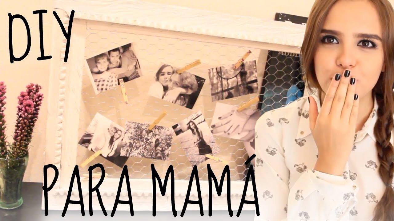 Regalo express para tu mam diy yuya youtube - Que regalar a tu madre por su cumpleanos ...