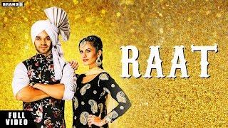 RAAT : Gagan Chahal | Neet Mahal | Full | Latest Punjabi Songs 2019