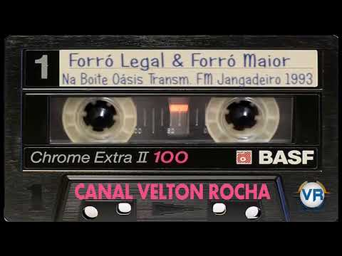 Forró Legal & Forró Maior No Oásis Transm Jangadeiro 1993
