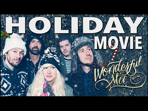 Walk off the Earth   It's A Wonderful Mic Holiday Movie!