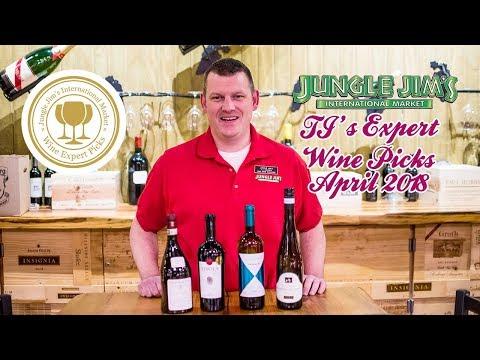 Jungle Jim's Expert Wine Picks April 2018