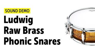 Ludwig Raw Brass Phonic Snares - Sound Demo