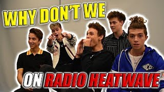 Why Don't We Interview with Radio Heatwave (She said WHAT?!) MP3