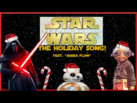 "Star Wars: The Force Awakens Holiday Song-feat. ""Jabba Flow""!"
