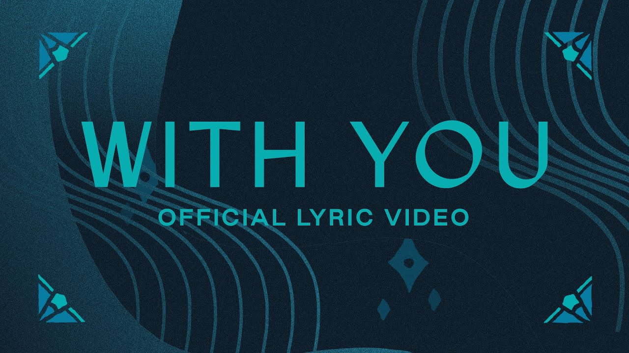 With You | Official Lyric Video | Elevation Worship