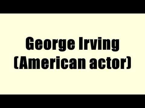 George Irving (American actor)