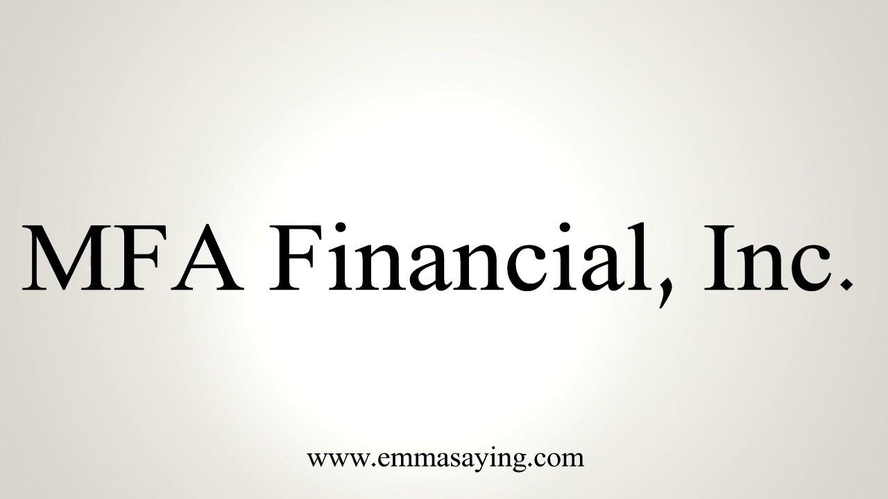 How To Pronounce MFA Financial, Inc - YouTube