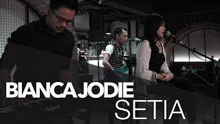 BIANCA JODIE - SETIA (ORIGINAL SONG BY JIKUSTIK)