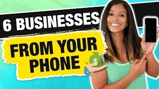 6 Businesses You Can Start & Operate From Your Phone 2019 | Marissa Romero