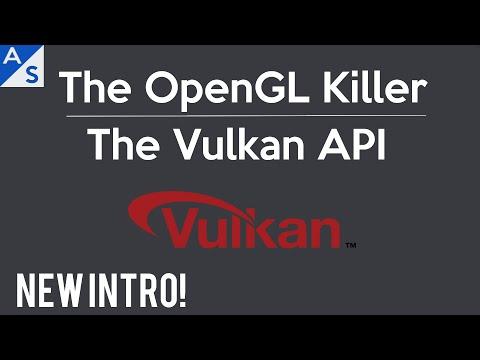 The OpenGL Killer: The Vulkan API