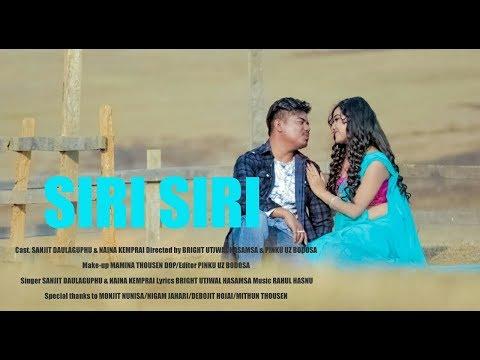 SIRI SIRI FULL VIDEO | New Dimasa Video Song | Sanjit Daulagophu | Naina Kemprai