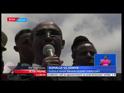 KTN Prime: International Court of Justice to make ruling on maritime border case tomorrow