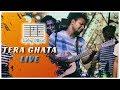 Tera Ghata    Gajendra Verma - Euphony