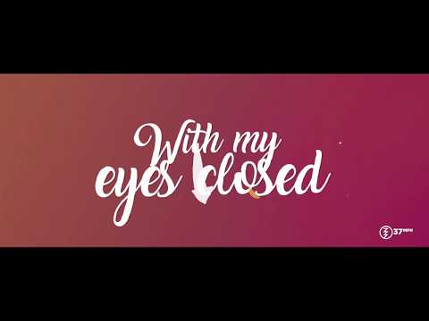 37MPH - Eyes Closed [Feat. Kaien Cruz & Big Star] (Official Lyric Video)