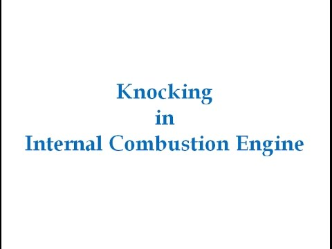Knocking In Internal Combustion Engine